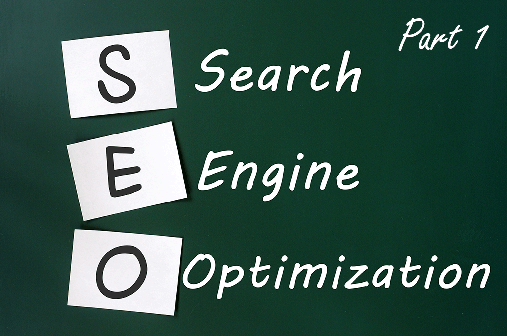 Strategic Approach to Search Engine Optimization (SEO) Part 1
